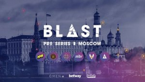 BLAST Pro Series Moscow Predictions: the matches not to be missed