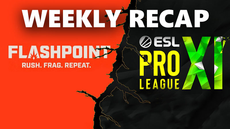 Ongoing CS:GO Tournaments Recap - Flashpoint & ESL Pro League Season 11
