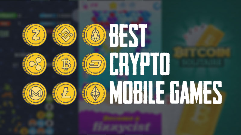 Best Crypto Mobile Games